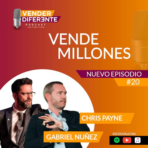 Episodio #020 – Vende millones con Gabriel Nuñez