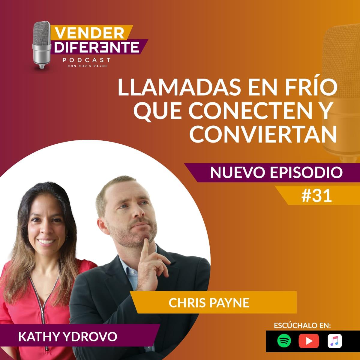 Episodio #031 – Llamadas en frío que conecten y conviertan con Kathy Ydrovo